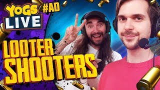 BORDERLANDS 2! - Looter Shooters w/ Lewis, Duncan, Harry & RyanCentral - 13/08/19 #AD