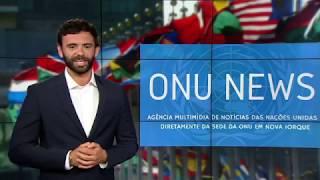 Destaque ONU News - 18 de setembro de 2018