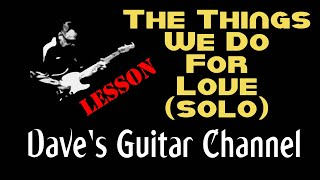 LESSON - 10CC's The Things We Do For Love Solo