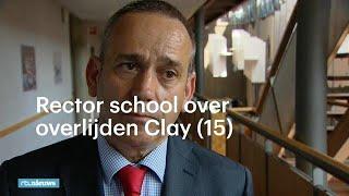 Rector reageert op overlijden Clay (15) door