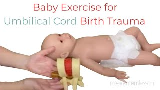 Baby Exercise for Baby Had Umbilical Cord Wrapped Around Neck During Delivery / Birth Trauma