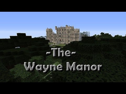 The Wayne Manor [With Batcave] 1.11 Minecraft Project