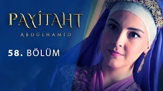 Payitaht Abdulhamid episode 58 with English subtitles Full HD