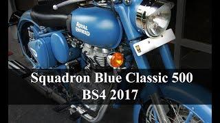B1U17: Royal Enfield New Color | Squadron Blue Classic 500 BS4 2017