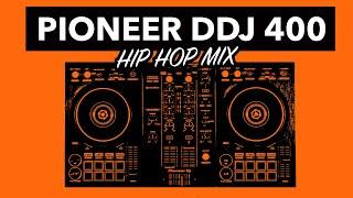 DDJ 400 Hip Hop Mix – #SundayDJSkills