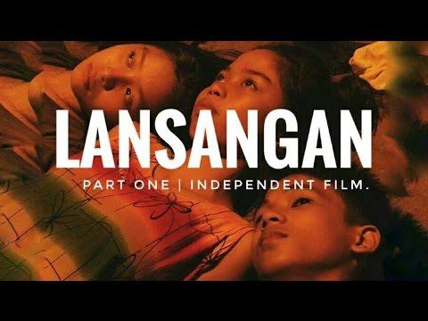 LANSANGAN (Part I) | Independent Film