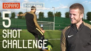 5 Shot Challenge With Eric Dier! ft. Poet and Vuj