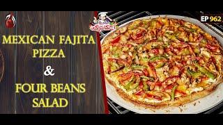 Maxican Fajita Pizza And Four Beans Salad Recipe | Aaj Ka Tarka | Chef Gulzar I Episode 962