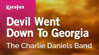 Karaoke Devil Went Down To Georgia - The Charlie Daniels Band *