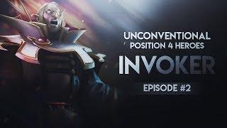 DOTA 2---Unconventional Position 4 Heroes --- Episode #2 Invoker