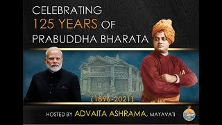 Celebrating 125 Years of Prabuddha Bharata, organised by Advaita Ashrama, Mayavati
