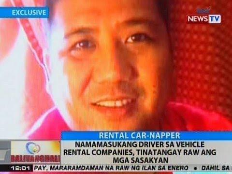 BT: Namamasukang driver sa vehicle rental companies, tinatangay raw ang mga sasakyan
