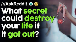 What secret could destroy your life if it got out? r/AskReddit | Reddit Jar