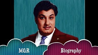 M.G.Ramachandran (MGR) FAMILY AND BIOGRAPHY