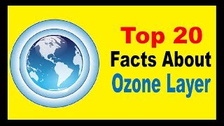 Ozone Layer - Facts