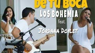 De Tu Boca - Los Bohemia ft. Jordana Doylet (Cover Juan Luis Guerra)
