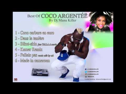 Coco Argentee fallais pas  Best of by dj manu killer