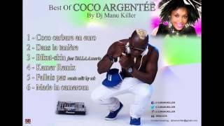 Coco Argentee fallais pas  Best of by dj manu killer