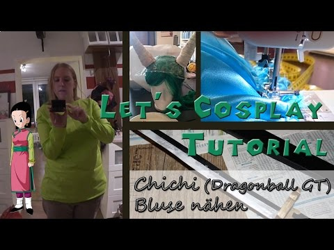Chichi Dragonball GT Bluse Lets Cosplay Tutorial