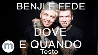 Dove E Quando   Benji & Fede (Testo E Musica)