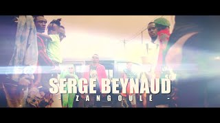 Serge Beynaud - Zangoule - Clip officiel