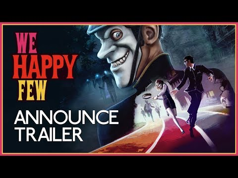 We Happy Few – Announce Trailer