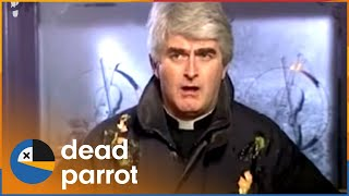 """""""Are You Right There Father Ted?"""" 
