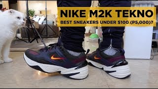 ea3a89e4ff6 NIKE M2K TEKNO (LIT SNEAKERS FOR UNDER $100 OR PHP5,000)