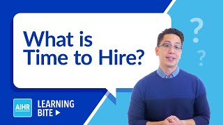 What is Time to Hire? | AIHR Learning Bite