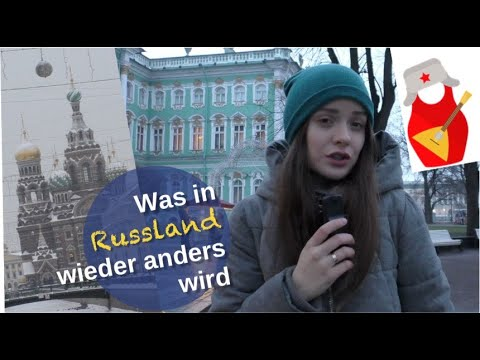 Was in Russland wieder anders wird! [Video]