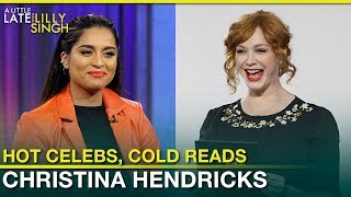Hot Celebs, Cold Reads With Christina Hendricks