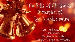 🎄The Bells Of Christmas (Greensleeves)🎄  ~  Mr. Frank Sinatra