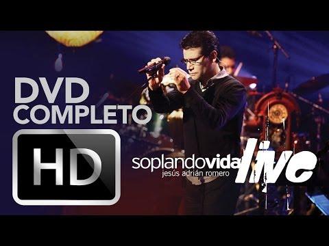 Soplando Vida Live - Jesus Adrian Romero (Video)