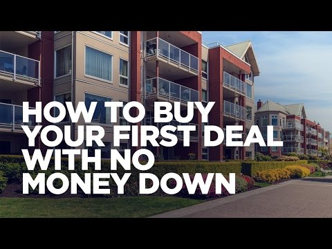 , title : 'How to Buy Your First Deal with No Money Down - Real Estate Investing with Grant Cardone