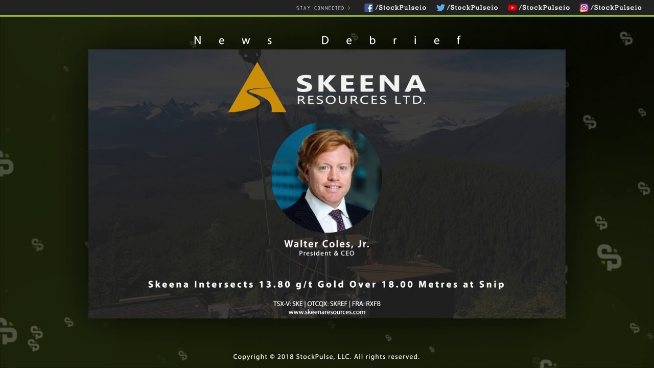Skeena Intersects 13.80 g/t Gold Over 18.00 Metres at Snip