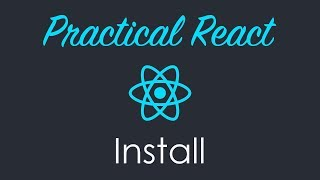 How to Install React.js on your Computer - Part 1