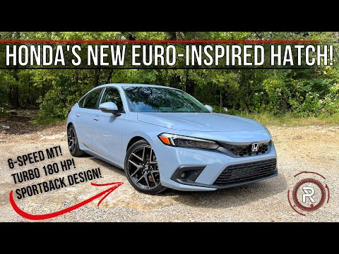 The 2022 Honda Civic Hatchback Is A 5-Door Si With A Euro-Inspired Design