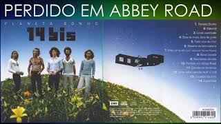PERDIDO EM ABBEY ROAD - 14 BIS