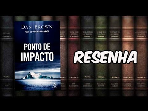 Resenha: Ponto de Impacto (Dan Brown)