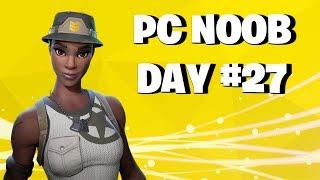 PC NOOB DAY #27 FORTNITE LIVE STREAM