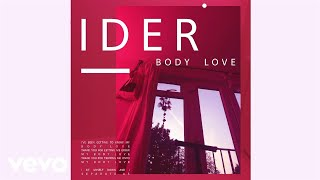 IDER   Body Love (Official Audio)