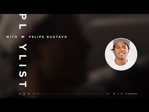 Felipe Gustavo - Playlist