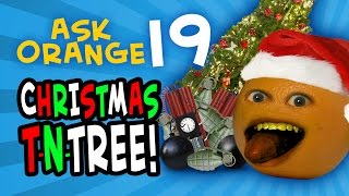Annoying Orange - Ask Orange #19: Christmas T-N-TREE!