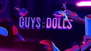 GUYS AND DOLLS: JUL 23-28 at the Wells Fargo Pavilion
