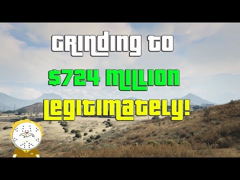 GTA Online Grinding To $724 Million Legitimately And Helping Subs
