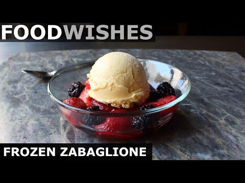 Frozen Zabaglione – Frozen Italian Custard – Food Wishes