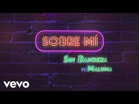Sobre Mi Lyric Video [Feat. Maluma]