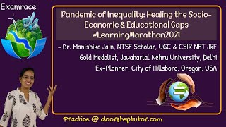 Pandemic of Inequality: Healing the Socio-Economic & Educational Gaps #LearningMarathon2021