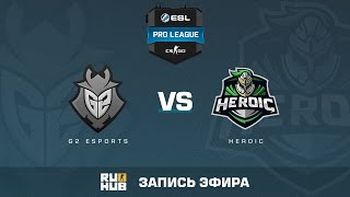 G2 eSports vs. Heroic - ESL Pro League S5 - de_train [Enkanis, yxo]