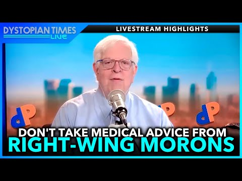Dennis Prager Confidently Claims He's WAY Smarter Than Doctors (w/ Farron Cousins + Others)